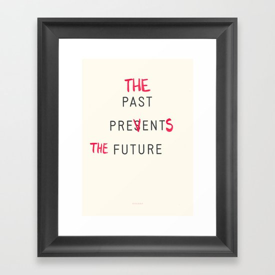 Prevents Framed Art Print