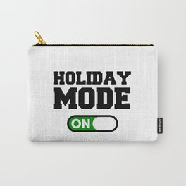 Holiday Mode Carry-All Pouch