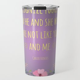 Recognize Yourself Travel Mug
