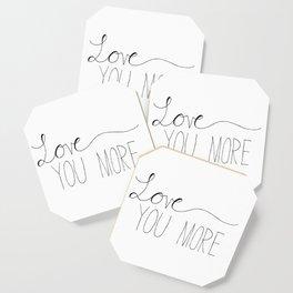 Love You More Coaster