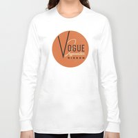 vogue Long Sleeve T-shirts featuring Vogue by One Little Bird Studio