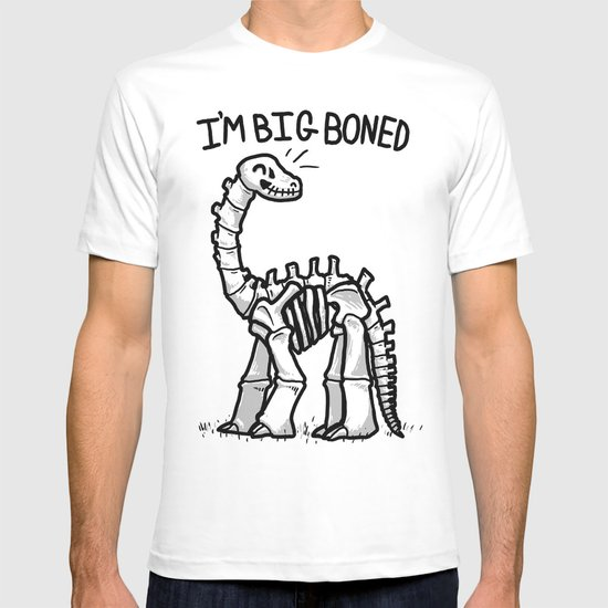 Big Boned T-shirt
