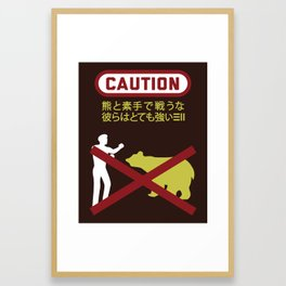 Don't Fistfight the Bears Framed Art Print
