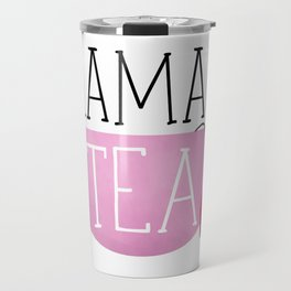 Mama's Tea Travel Mug