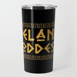 Melanin Goddess print| Black Pride product| Black Girl Power Travel Mug