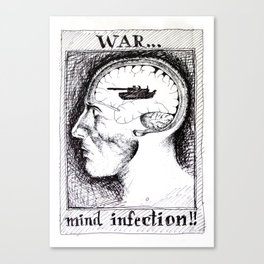 War is a Mind Infection Canvas Print