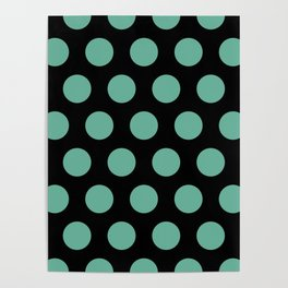 Colorful Mid Century Modern Polka Dots 528 Turquoise and Black Poster