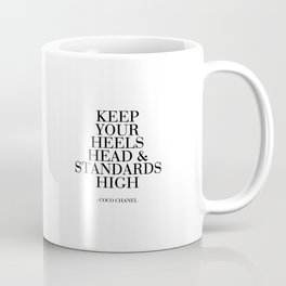 Keep Your Heels,Head And Standards High Printable Art Fashion Wall Art Fashion Decor Fashion Print Coffee Mug
