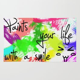Paints your my life with a smile Rug