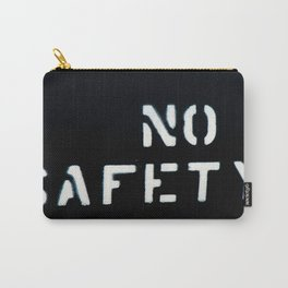 NO SAFETY Carry-All Pouch