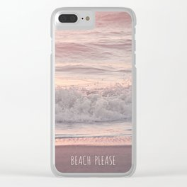 BEACH PLEASE Clear iPhone Case