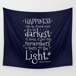 HAPPINESS CAN BE FOUND EVEN IN THE DARKEST OF TIMES - HP3 DUMBLEDORE QUOTE Wall Tapestry