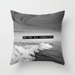We Are All Connected. Throw Pillow