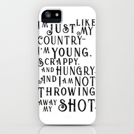 Young, Scrappy & Hungry iPhone Case