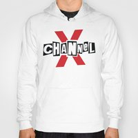 channel Hoodies featuring Channel X by Popp Art