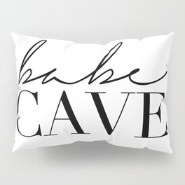 babe cave Pillow Sham