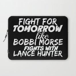 Fight For Tomorrow Like Bobbi Morse Fights with Lance Hunter - AoS Laptop Sleeve