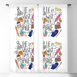Life Is What You Bake It Baking And Dessert Lover Design Blackout Curtain