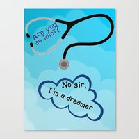 scrubs Canvas Prints featuring Scrubs - I'm A Dreamer by Lunil