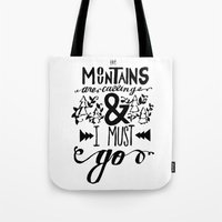 the mountains are calling Tote Bags featuring mountains are calling by atrasi // design & illustration