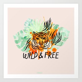 Wild and Free Tiger Art Print