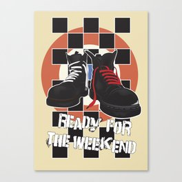 ready for the weekend Canvas Print