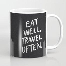 Eat Well, Travel Often Coffee Mug