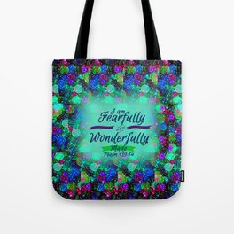 FEARFULLY AND WONDERFULLY MADE Floral Christian Typography God Bible Scripture Jesus Psalm Abstract Tote Bag