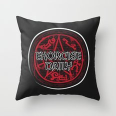 Exorcise Daily Throw Pillow