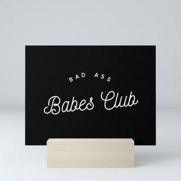 BAD ASS BABES CLUB B&W Mini Art Print