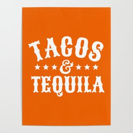 Tacos & Tequila (Orange) Poster