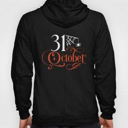 31 October Halloween Calligraphy  Hoody