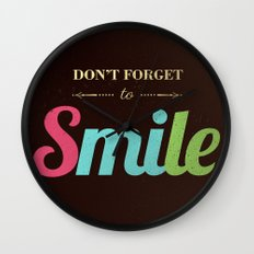 Don't forget to smile Wall Clock