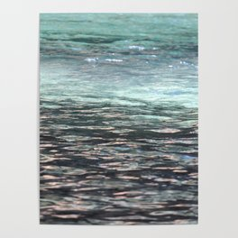 Water Like Glass Poster