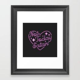 not today satan III Framed Art Print