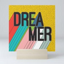 Dreamer Typography Color Poster Dream Imagine Mini Art Print