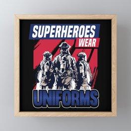 Funny Firefighter Firefighter Uniform Gift Framed Mini Art Print