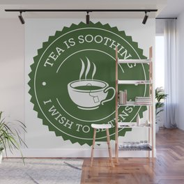 Tea Quote Wall Mural