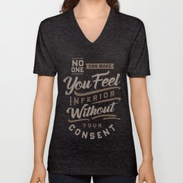 No One Can Make You Feel Inferior Unisex V-Neck
