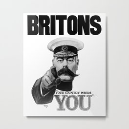 Britons Your Country Needs You - Lord Kitchener Metal Print