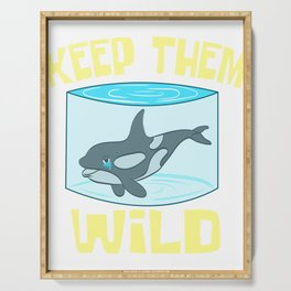 """A Perfect Gift For Wild Friends Saying """"Keep Them Wild"""" T-shirt Design Dolphin Sea Creatures Whales Serving Tray"""