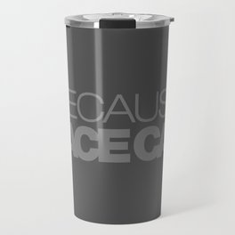 BECAUSE RACE CAR v4 HQvector Travel Mug