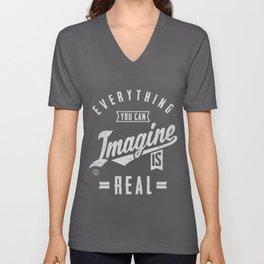 Imagine is Real - Motivation Unisex V-Neck