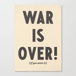 War is over, if you want it, peace message, vintage illustration, anti-war, Happy Xmas, song quote Canvas Print