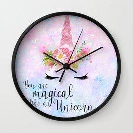 You are Magical like a Unicorn Wall Clock