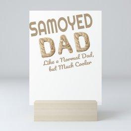 Samoyed Dad Dog Lover Mini Art Print