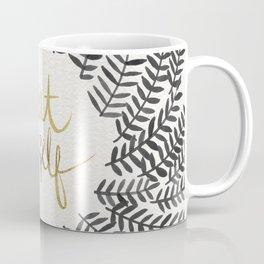 Treat Yo Self – Black & Gold Coffee Mug