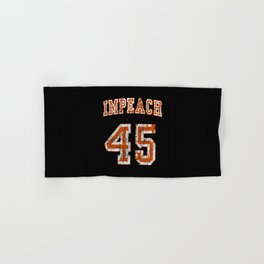 impeach 45 Hand & Bath Towel
