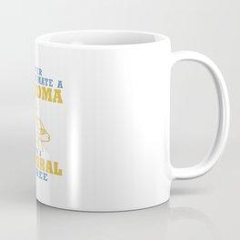 Doctoral Degree Grandma Coffee Mug