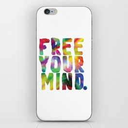 Free Your Mind. iPhone Skin